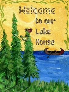 Welcome to our Lake House by Sylvia Pimental