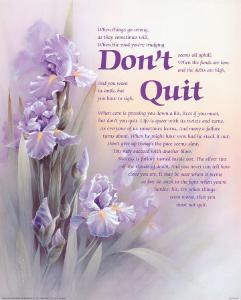 Don't Quit by T^ C^ Chiu