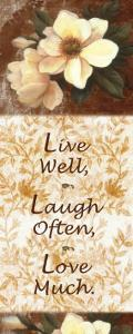 Live, Laugh, Love by T^ C^ Chiu