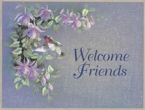 Welcome Friends by T^ C^ Chiu