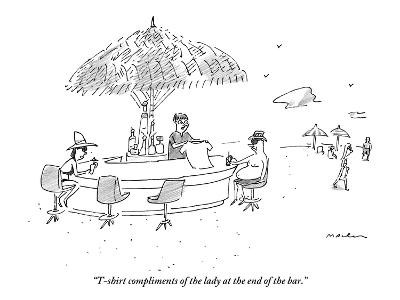 """""""T-shirt compliments of the lady at the end of the bar."""" - New Yorker Cartoon-Michael Maslin-Premium Giclee Print"""