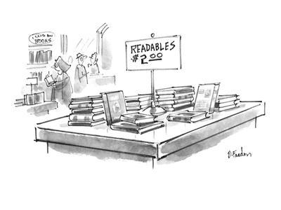 https://imgc.artprintimages.com/img/print/table-in-a-bookstore-with-books-and-a-sign-that-says-readables-2-00-new-yorker-cartoon_u-l-pgt6r40.jpg?p=0
