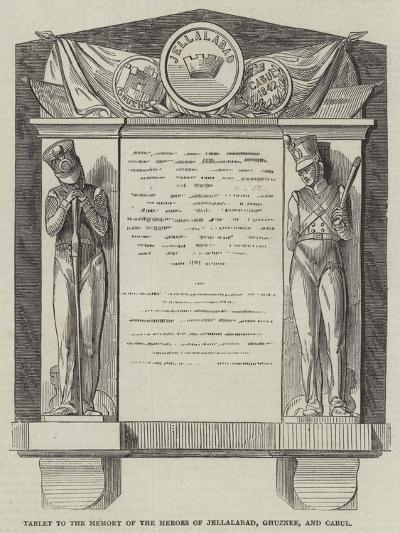 Tablet to the Memory of the Heroes of Jellalabad, Ghuznee, and Cabul--Giclee Print
