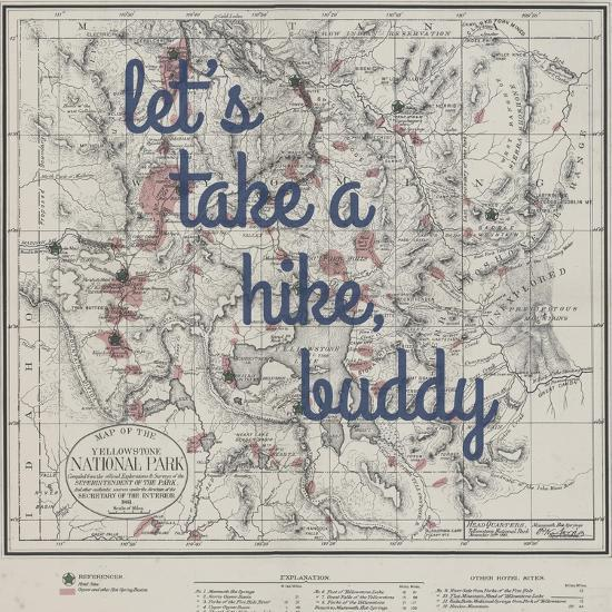 Take a Hike, Buddy - 1881, Yellowstone National Park 1881, Wyoming, United  States Map Giclee Print by | Art.com