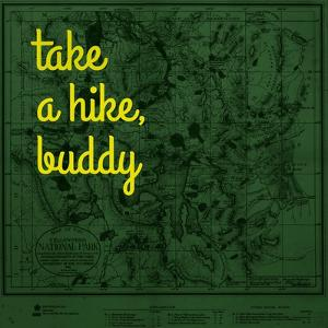 Take a Hike, Buddy - 1881, Yellowstone National Park 1881, Wyoming, United States Map
