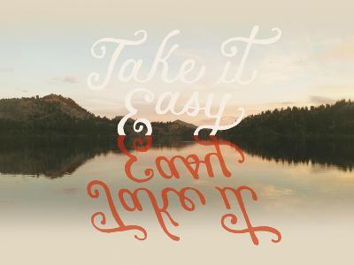 Take it Easy-Danielle Kroll-Giclee Print