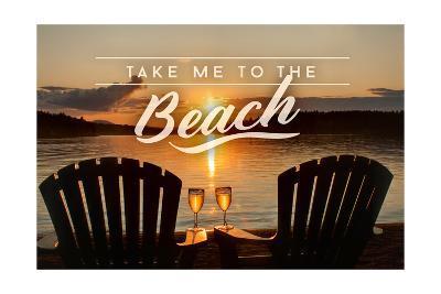Take Me to the Beach - Sunset View - Sentiment-Lantern Press-Art Print