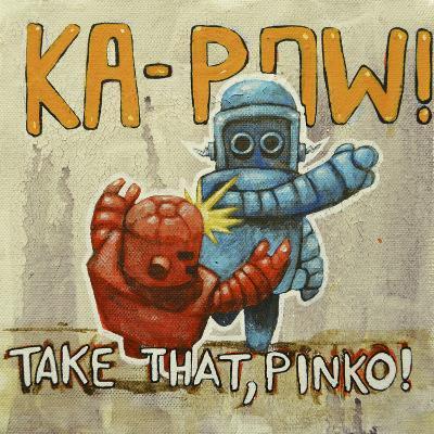 Take That Pinko-Craig Snodgrass-Giclee Print