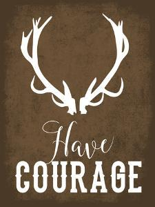 Have Courage by Tamara Robertson