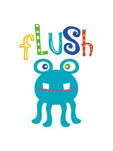 Monster Flush by Tamara Robinson
