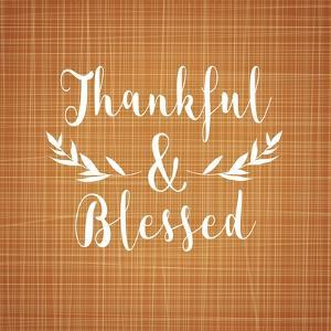 Thankful and Blessed by Tamara Robinson