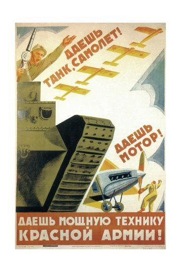 Tanks, Airplanes! Engines! Power to the Red Army!-Pyotr Dmitryevitsch Pokarzhevski-Giclee Print