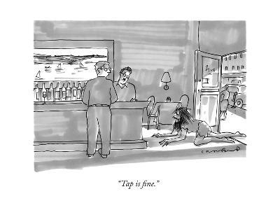 """Tap is fine."" - New Yorker Cartoon-Michael Crawford-Premium Giclee Print"
