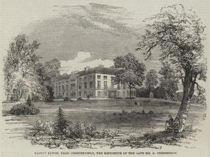 Tapton House, Near Chesterfield, the Residence of the Late Mr G Stephenson