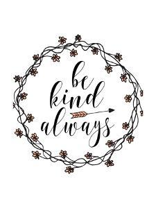 Be Kind Always by Tara Moss