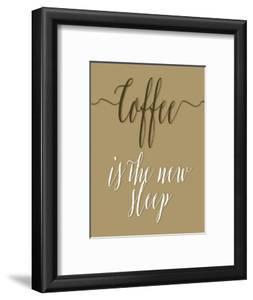 Coffee Is the New Sleep by Tara Moss