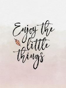 Enjoy the Little Things by Tara Moss
