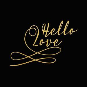 Hello Love Gold on Black by Tara Moss