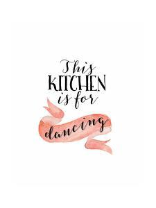 This Kitchen Is for Dancing by Tara Moss