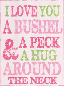 Bushel and A Peck by Taylor Greene
