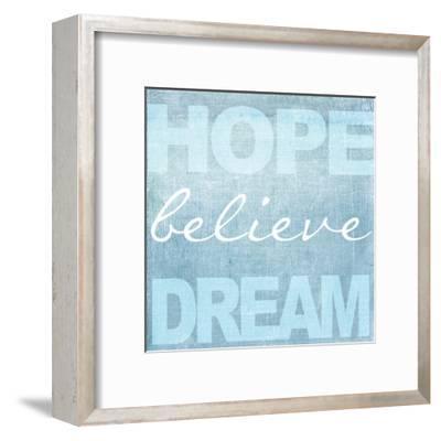 Hope Believe Dream Blue