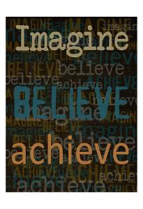 Imagine Believe Achieve by Taylor Greene