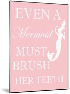 Mermaid Must Brush by Taylor Greene