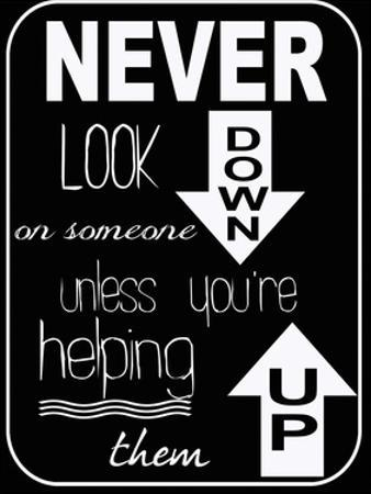 Never Look Down