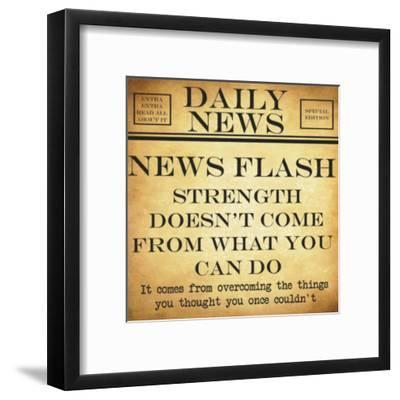 News Flash - Strength