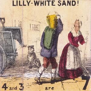Lilly-White Sand!, Cries of London, C1840 by TH Jones
