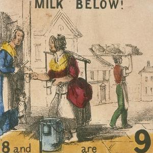 Milk Below!, Cries of London, C1840 by TH Jones