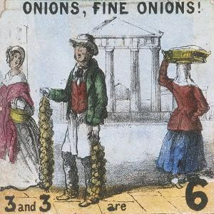 Onions, Fine Onions!, Cries of London, C1840 by TH Jones