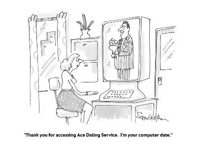 """Thank you for accessing Ace Dating Service.  I'm your computer date."" - Cartoon-Harley L. Schwadron-Premium Giclee Print"
