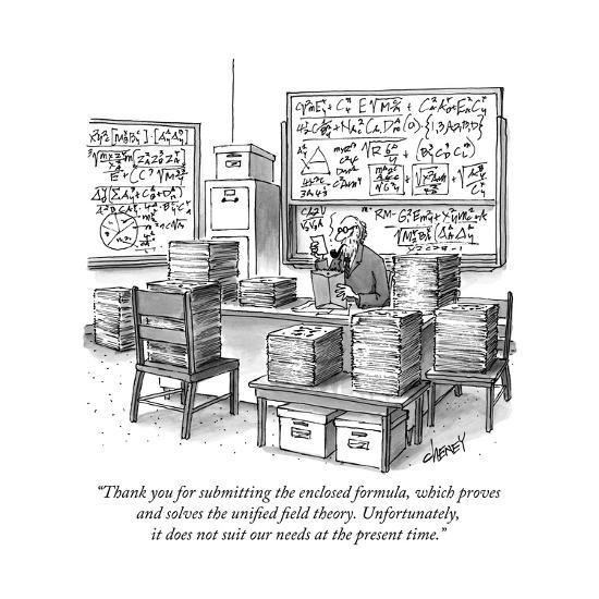 """""""Thank you for submitting the enclosed formula, which proves and solves th..."""" - New Yorker Cartoon-Tom Cheney-Premium Giclee Print"""