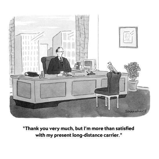 """""""Thank you very much, but I'm more than satisfied with my present long-dis?"""" - New Yorker Cartoon-Danny Shanahan-Premium Giclee Print"""