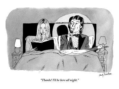 """Thanks! I'll be here all night."" - New Yorker Cartoon-Andy Friedman-Premium Giclee Print"