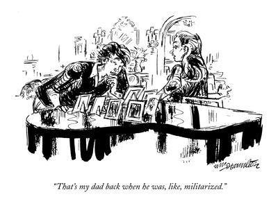 https://imgc.artprintimages.com/img/print/that-s-my-dad-back-when-he-was-like-militarized-new-yorker-cartoon_u-l-pgsw6y0.jpg?p=0