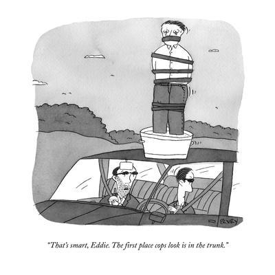 https://imgc.artprintimages.com/img/print/that-s-smart-eddie-the-first-place-cops-look-is-in-the-trunk-new-yorker-cartoon_u-l-pgpnjs0.jpg?p=0