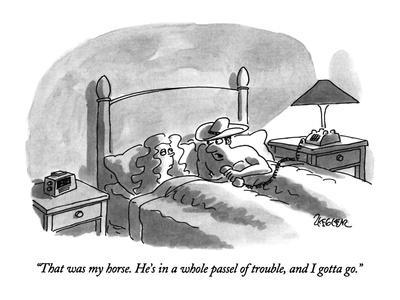 https://imgc.artprintimages.com/img/print/that-was-my-horse-he-s-in-a-whole-passel-of-trouble-and-i-gotta-go-new-yorker-cartoon_u-l-pgsine0.jpg?p=0