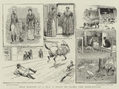 That Wretch of a Pup, a Story of Crime and Retribution-William Ralston-Giclee Print