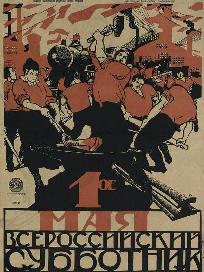 The 1st of May Is the All-Russian Subbotnik, 1920-Dmitri Stachievich Moor-Giclee Print