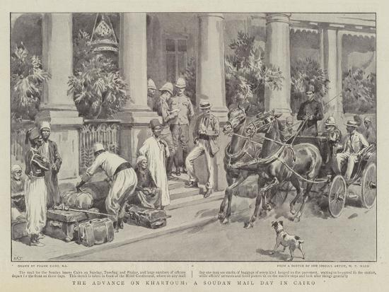 The Advance on Khartoum, a Soudan Mail Day in Cairo-Frank Dadd-Giclee Print