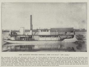 The Advance Towards Dongola, the Gun-Boat Abu Klea