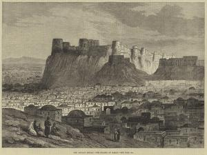 The Afghan Revolt, the Citadel of Herat