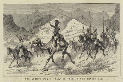 The Afghan War, a Dak, or Post, in the Khyber Pass--Giclee Print