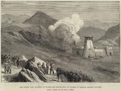 The Afghan War, Blowing Up Towers and Destruction of Village of Kassaba, Afreedi Country--Giclee Print