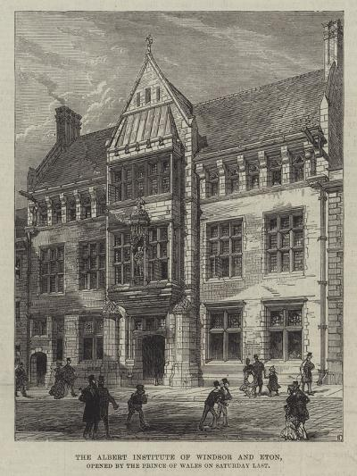 The Albert Institute of Windsor and Eton, Opened by the Prince of Wales on Saturday Last--Giclee Print