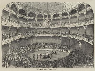 The American Circus, Alhambra Palace--Giclee Print