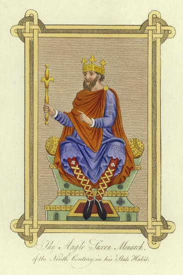 The Anglo-Saxon Monarch of the 9th Century in His State Habit--Giclee Print