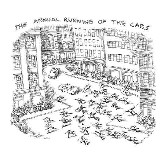 THE ANNUAL RUNNING OF THE CABS - New Yorker Cartoon-John O'brien-Premium Giclee Print